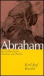 Abraham: Sign of Hope for Jews, Christians, and Muslims - Karl-Josef Kuschel