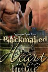 Blackmailed Heart - Eden Cole