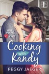 Cooking with Kandy (Will Cook for Love) - Peggy Jaeger