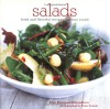 Salads: Fresh And Flavorful Recipes All Year Round - Elsa Petersen-Schepelern