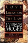 Love, Liberation and the Law: The Ten Commandments - J. Vernon McGee