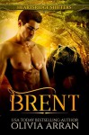 Heartsridge Shifters: Brent (South-One Bears Book 3) - Olivia Arran