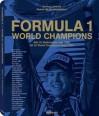 Formula 1: World Champions - Rainer W. Schlegelmilch, teNeues