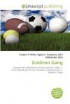 Gridiron Gang - Agnes F. Vandome, John McBrewster, Sam B Miller II