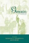 Gawain: A Casebook - Raymond H. Thompson, Keith Busby