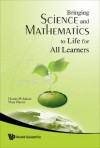 Bringing Science And Mathematics To Life For All Learners - Dennis M. Adams, Mary Hamm
