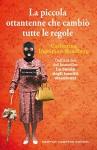 La piccola ottantenne che cambiò tutte le regole (La banda degli insoliti ottantenni Vol. 2) (Italian Edition) - Catharina Ingelman-Sundberg