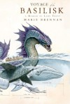Voyage of the Basilisk: A Memoir by Lady Trent (A Natural History of Dragons Book 3) - Marie Brennan