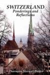 Switzerland - Ponderings and Reflections - Charmiene Maxwell-Batten