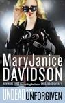 Undead and Unforgiven - MaryJanice Davidson