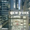 New York Architecture & Design (And Guides) - Martin Kunz, Sean Weiss