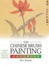 The Chinese Brush Painting Handbook - Vivian Foster