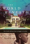 The World Beneath - Janice Warman