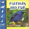 Feathers and Fur - Mel Higginson