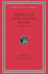 Ammianus Marcellinus: Roman History, Volume I, Books 14-19 (Loeb Classical Library No. 300) - Ammianus Marcellinus