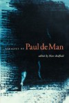 Legacies of Paul de Man - Marc Redfield