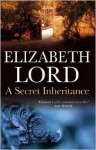A Secret Inheritance - Elizabeth Lord