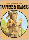 Trappers & Traders - Gail B. Stewart