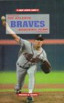 The Atlanta Braves Baseball Team - Thomas S. Owens