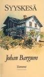 Sensommar - Johan Bargum