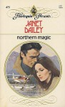 Northern Magic - Janet Dailey