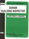 Senior Building Inspector: Test Preparation Study Guide, Questions & Answers - National Learning Corporation