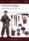 Fallschirmjäger: German Paratrooper 1935-45 (Warrior) - Bruce Quarrie