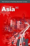 Asia 360: The Culture of Building Business in Asia - Phil Kelly