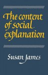 The Content of Social Explanation - Susan James