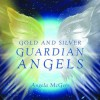 Gold and Silver Guardian Angels - Angela McGerr, Richard Rockwood