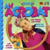 I Want to Be an Acrobat - World Book Inc, Diane James, Fiona Pragoff, Derek Mathews