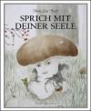Anna Lea Hucht: Sprich mit Deiner Seele - Christoph Keller, Dietmar Dath, Anna Lea Hucht