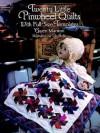 Twenty Little Pinwheel Quilts: With Full-Size Templates - Gwen Marston