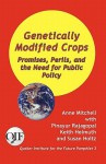 Genetically Modified Crops: Promises, Perils, and the Need for Public Policy - Anne Mitchell, Pinayur Rajagopal, Susan Holtz