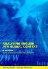 Analysing English in a Global Context: A Reader - Anne Burns