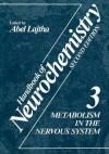 Metabolism in the Nervous System - Abel Lajtha
