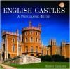 English Castles - Rodney Castleden