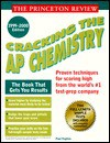Princeton Review: Cracking the AP: Chemistry, 1999-2000 Edition (Annual) - Paul Foglino