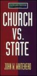 Church vs. State - John W. Whitehead
