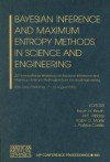 Bayesian Inference and Maximum Entropy Methods in Science and Engineering: 25th International Workshop on Bayesian Inference and Maximum Entropy Methods in Science and Engineering - Kevin H. Knuth, Kevin H. Knuth