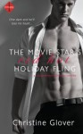 The Movie Star's Red Hot Holiday Fling (Sweetbriar Springs) - Christine Glover