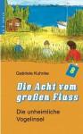 Die Acht Vom Gro En Flu , Band 2 - Gabriele Kuhnke
