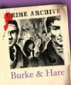 Burke and Hare (Crime Archive) - Alanna Knight