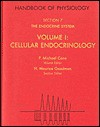 Handbook of Physiology: Section 7: The Endocrine System Volume I: Cellular Endocrinology - P. Michael Conn