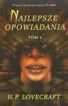 Najlepsze Opowiadania Tom 1 - H.P. Lovecraft