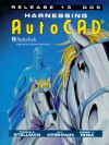 Harnessing AutoCAD Release 13 DOS - Thomas A. Stellman, Robert Rhea