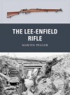 The Lee-Enfield Rifle - Martin Pegler, Peter Dennis