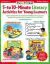 Fun-filled 5- To 10-minute Literacy Activities For Young Learners - Deborah Diffily, Charlotte Sassman