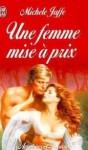 Une Femme Mise à Prix - Michele Jaffe