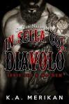 In sella col diavolo - Coffin Nails MC (gay romance, erotico) (Sex & Mayhem IT Vol. 1) - K.A. Merikan, Martina Nealli